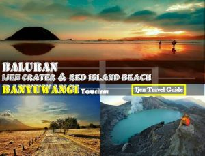 Ijen Crater Baluran Red Island Tour 3 Days