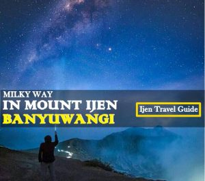 Ijen Milky Way Tour package