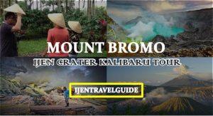Mount Bromo Ijen Crater Kalibaru Tour