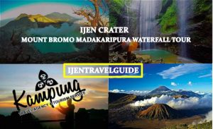 Ijen Crater Bromo Madakaripura Waterfall Tour 3 Days