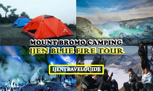 Mount Bromo Camping Ijen Blue Fire Tour 3 Days