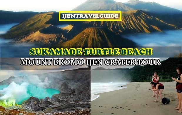 Mount Bromo Ijen Sukamade Beach Tour 4 Days