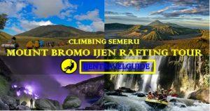 Climbing Semeru Bromo Rafting Ijen Crater Tour 6 Days